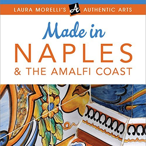 Made in Naples & The Amalfi Coast