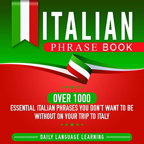 Italian Phrase Book: Over 1000 Essential Italian Phrases