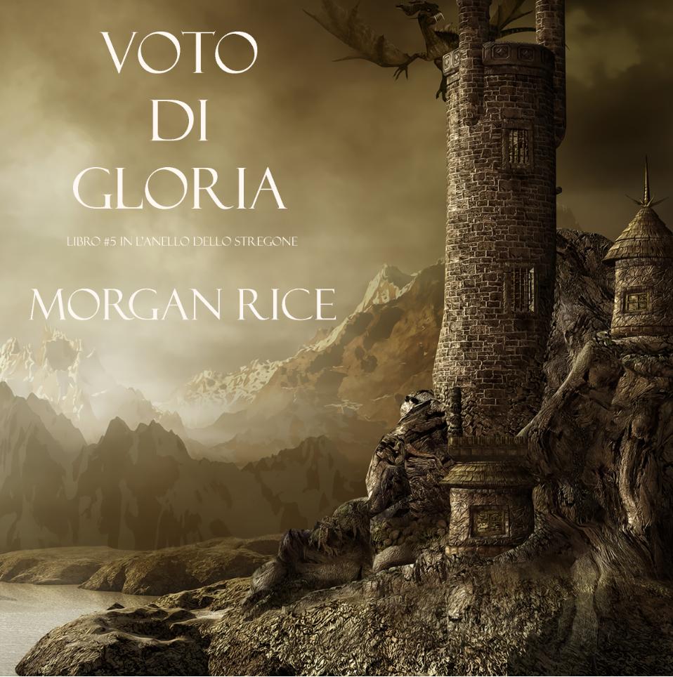 Anello dello Stregone 5: Voto di Gloria